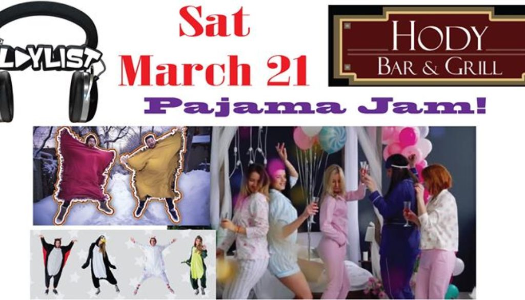 The Playlist Pajama Jam at Hody! March 2020
